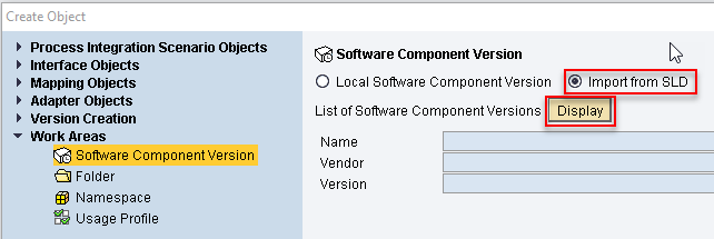 Select Import Software Component Version from SLD and select Display