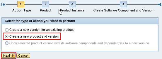 Select 'Action Type' as Create New product and version from Product creation Wizard