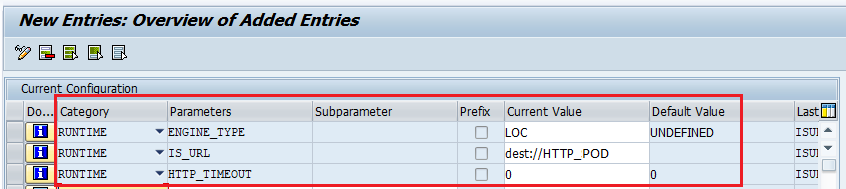 Settings for IS_URL', 'HTTP_TIMEOUT' and 'ENGINE_TYPE' parameters of Integration Engine in SXMB_ADM.