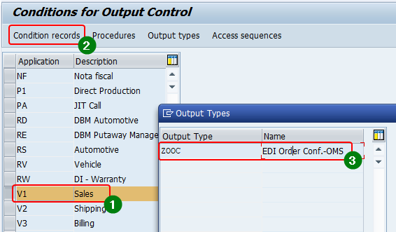 Select the output type the condition records should be maintained for. Select application area > Condition types and Output type