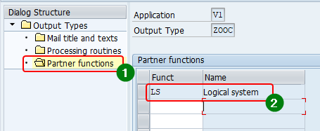 Assign the partner function of the Output type as LS (Logical system) - NACE