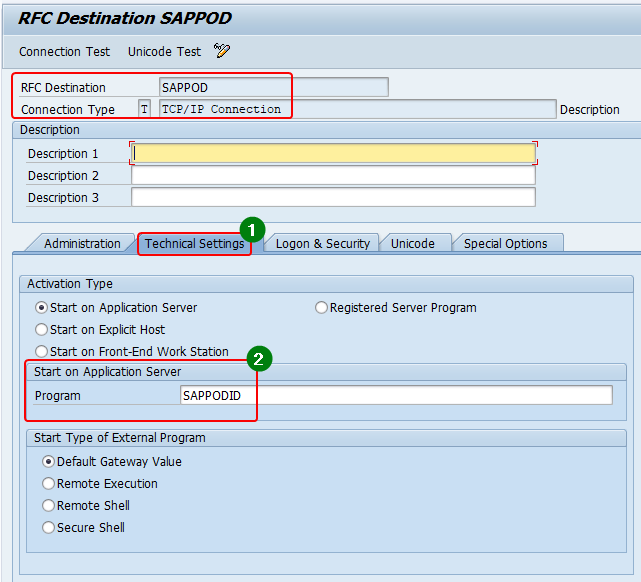 Configure the technical settings of RFC destination in sm59. Maintain Program, Activation time, type of external program