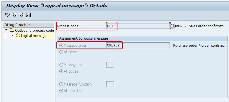 iDoc process code and Message Type assigned in transaction we42. SD10 process code assigned to ORDRSP message type